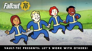 Fallout 76 - Let's Work with Others! Multiplayer Video