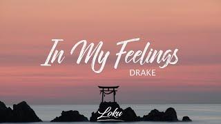 Drake - In My Feelings (Lyrics) width=
