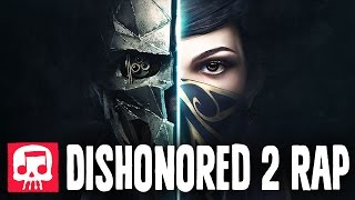 "getlinkyoutube.com-DISHONORED 2 RAP by JT Machinima - ""Honor"""