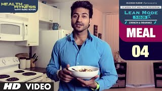 MEAL 04 - Multi Grain Mix | LEAN MODE by Guru Mann |  Health and Fitness