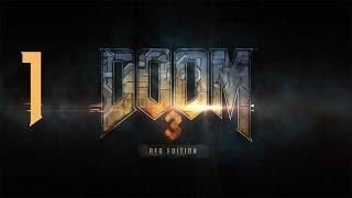 Povestea incepe - Doom 3 [ 1 ]