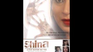 SHINA - Ajeeb Dastan Hai Yeh ( Official Trailer )