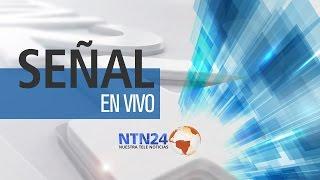 getlinkyoutube.com-SEÑAL EN VIVO DE NTN24 - EL CANAL DE LAS AMERICAS