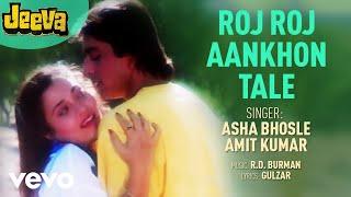 Roj Roj Aankhon Tale - Jeeva   Asha Bhosle   Official Audio Song width=