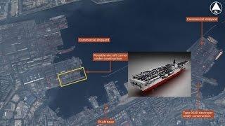 挑戰新聞軍事精華版-衛星照現蹤,疑似中國首艘自製航母身影曝光