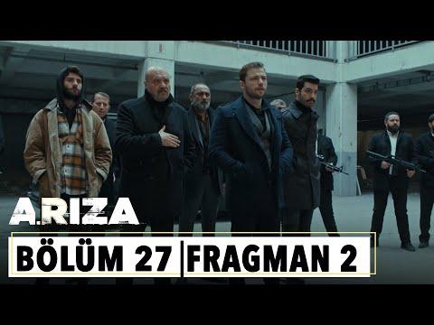 Arıza 27.Bölüm 2.Fragman  