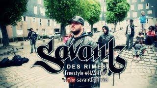 Savant Des Rimes - Hashtag (Freestyle)