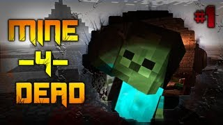 getlinkyoutube.com-Minecraft: Mine 4 Dead! Zombie Atakuja! [#1]
