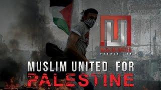 Muslim United - For Palestine