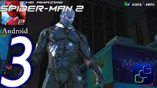 getlinkyoutube.com-The Amazing Spider-Man 2 Android Walkthrough - Part 3 - Episode 1 Completed Electro Battle