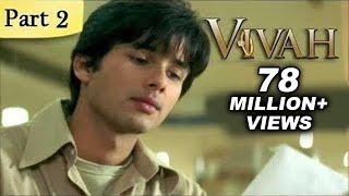 getlinkyoutube.com-Vivah (HD) - 2/14 - Superhit Bollywood Blockbuster Romantic Hindi Movie - Shahid Kapoor & Amrita Rao