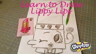 Learn to Draw Shopkins Lippy Lips