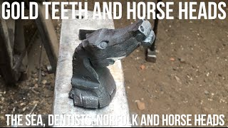 Gold Teeth and Forged Steel Horse Heads
