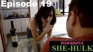 POWERFUL SHE HULC - EPISODE 19 - Season1