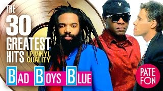 getlinkyoutube.com-BAD BOYS BLUE - 30 GREATEST HITS (Original versions)/LP Vinyl Quality