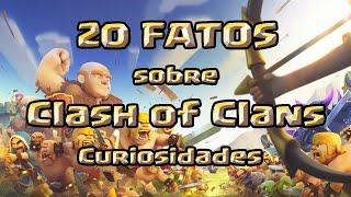 20 FATOS sobre Clash of Clans   Curiosidades !! Gelli Clash