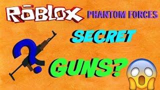 getlinkyoutube.com-ROBLOX: Phantom Forces: Secret Guns?