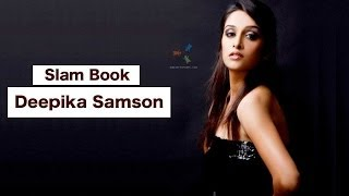 getlinkyoutube.com-Exclusive - Deepika Samson Slam Book