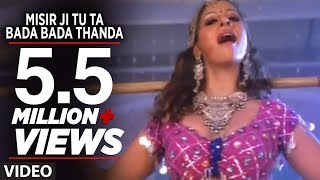 getlinkyoutube.com-Misir Ji Tu Ta Bada Bada Thanda - Hot Bhojpuri Item Song | Nirahuaa Rikshawala