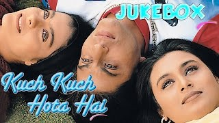 Kuch Kuch Hota Hai Jukebox - Shahrukh Khan | Kajol | Rani Mukherjee | Full Song Audio