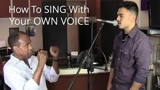 getlinkyoutube.com-How To Sing With Your Own Voice - Roger Burnley Voice Studio - Singing Vocal Lesson