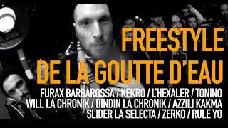 getlinkyoutube.com-Freestyle de la goutte d'eau : Azzili Kakma - Tonino - Rule Yo - Slider - Kekro - Furax - L'Hexaler