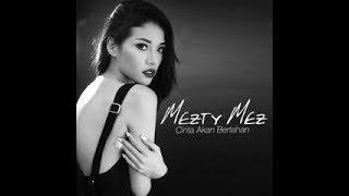 CINTA AKAN BERTAHAN - MEZTY MEZ karaoke download ( tanpa vokal ) cover