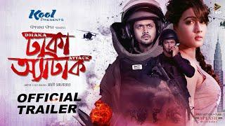 Dhaka Attack-Bangla Cinema-Arifin Shuvoo, Mahiya Mahi