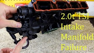 getlinkyoutube.com-How VW 2.0t TSI Intake Manifolds Fail