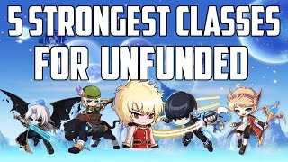 Maplestory - Top Five Strongest Classes For Unfunded Players [2016]