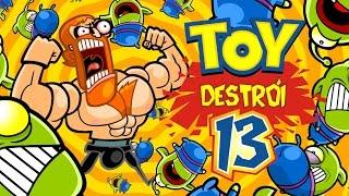 Toy Destrói 13 - FULL HD
