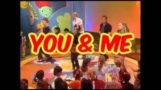 You & Me - Hi-5 - Season 1 Song of the Week