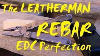 The Leatherman REBAR (the small Surge) - Review and detailed Close up incl. SAW Tests