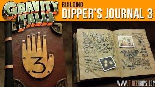 Elderprops - Building Dipper's Journal 3 from Gravity Falls