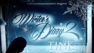 getlinkyoutube.com-Tink - Freak Like Me (Winter's Diary 2)