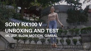 getlinkyoutube.com-Sony Rx100 V Unboxing and Test - 4k, Slow Motion, Gimbal