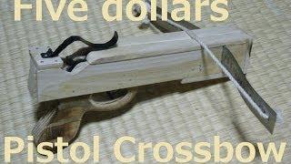 100円ショップの材料だけで強力ボウガン作ってみた   Five dollars Pistol  Crossbow Homemade