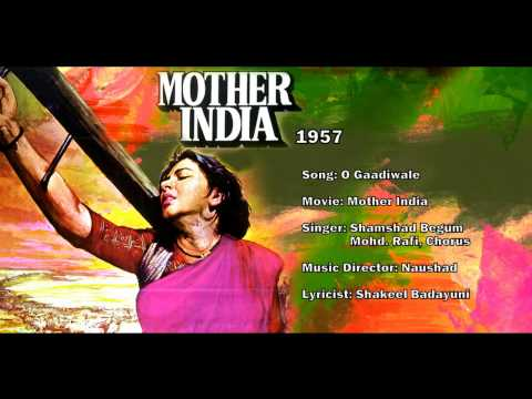 Gaadi Waale - Mother India (1957) - Mohammed Rafi & Shamshad Begum - Naushad