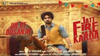 getlinkyoutube.com-JATT FIRE KARDA || Diljit Dosanjh || Full Audio Song || New Punjabi Songs 2016