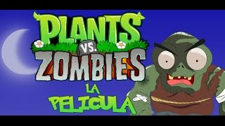 getlinkyoutube.com-Plantas vs zombies animado (PARODIA) Completo { Movie / Pelicula}
