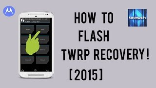 getlinkyoutube.com-How To Flash TWRP Recovery In Moto G 2nd Gen 2015 !