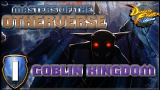 Masters of the Otherverse - Goblin Kingdom [GUIDE]