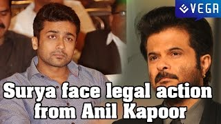 getlinkyoutube.com-Tamil superstar Surya might face legal action from Anil Kapoor!