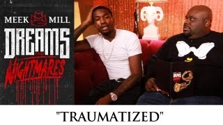 Meek Mill - Traumatized (episode 6)