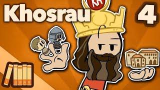 Khosrau Anushirawan: Trolling Justinian - Extra History - #4