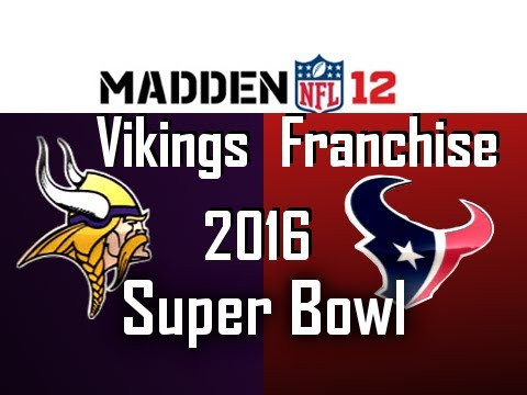Vikings Franchise: SUPER BOWL LI (51) vs Texans (Season 6) - Ep.136