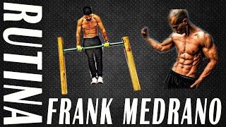 RUTINA DE FRANK MEDRANO Sin Pesas para Toda la Semana - Peso corporal, Calistenia y Street Workout