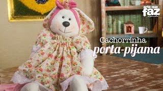 getlinkyoutube.com-Cachorrinha porta-pijama (Vivi Prado)