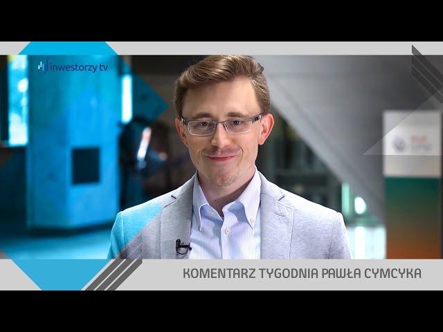 Paweł Cymcyk, #26 KOMENTARZ TYGODNIA (20.05.2016)