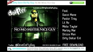 10 - Dirty Dave- Mo Money Than U Rappers